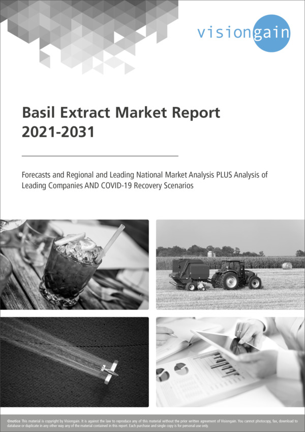 Basil Extract Market Report 2021-2031